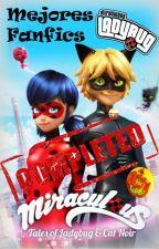 Mejores Fanfics de Miraculous Ladybug [COMPLETOS] by TePi57