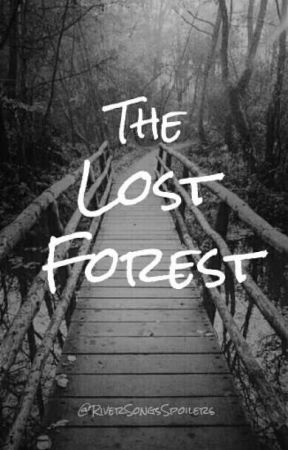 The Lost Forest by RiverSongsSpoilers