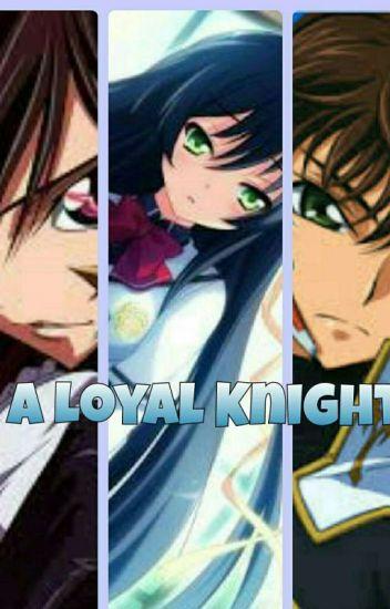 A loyal Knight ( Lelouch x oc )