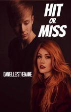 Hit or Miss || Sam Golbach by danielleisthename