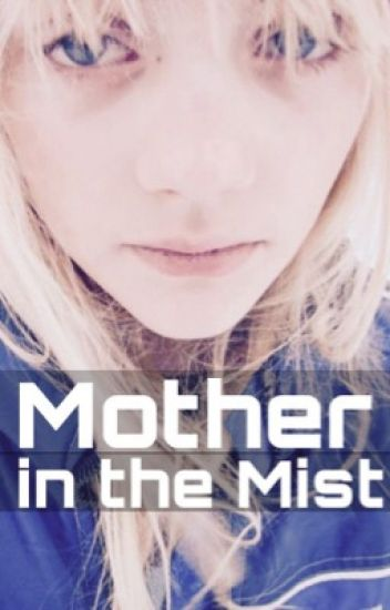 Mother in the Mist