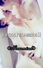Juegos Prohibidos ll «Nevermind» by 8AgustD-Boy