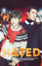 Hated [hunhan] by starlihtre