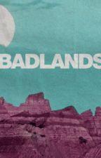 BADLANDS  by BADLANDSTRIPPED