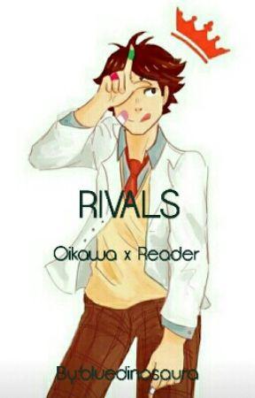 Rivals (Oikawa x Reader) - Oikawa x Reader - Wattpad