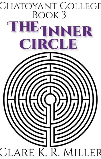 Chatoyant College Book 3: The Inner Circle