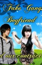 My Fake Gangster Boyfriend And Our contract(Slow slow update) by Itsrosemarie
