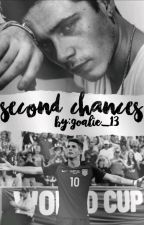 Second Chances by Goalie_13