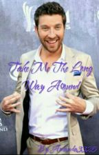 Take Me The Long Way Around (A Brett Eldredge Fanfic) by Amanda3325
