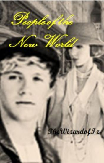 People of the New World (Niall Horan/ Downton Abbey fanfic)