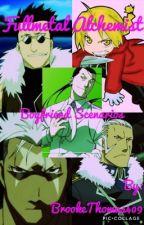 Fullmetal Alchemist Boyfriend Scenarios(Requests: OPEN) by Dragon_Descendant