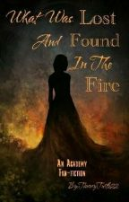 What was Lost and Found in the Fire by TimmyTurtle22