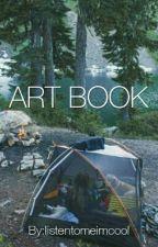 Art Book (multifandom) by listentomeimcool