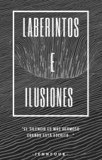 Laberintos e Ilusiones - Poemas by jennfuur