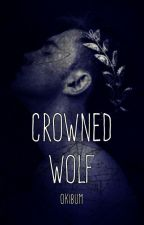 Crowned Wolf (Original)(Completed) by OkiBum