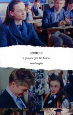 secrets. (Gilmore Girls) by loserforglee