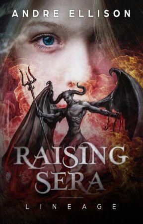 Raising Sera - Lineage by AndreEllison