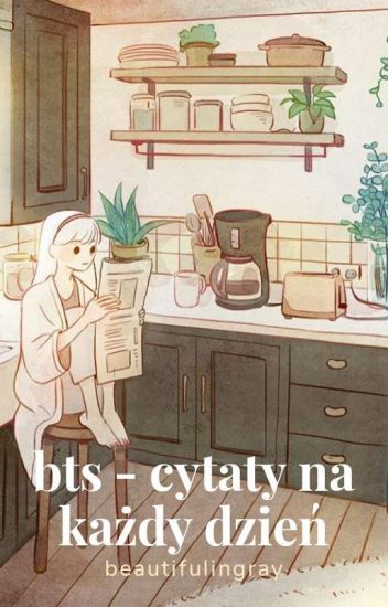 Bts Cytaty Na Każdy Dzień Cz I Seo Wattpad
