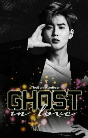 Ghost In Love (EXO | SuLay) [COMPLETED]