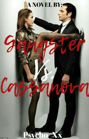 Gangster Queen Meets Cassanova King by GangsterPrincess022