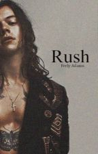 Rush |Harry Styles| by FerlyAdams