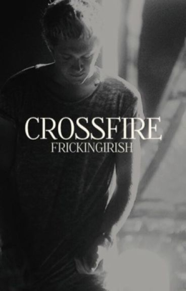Crossfire [Gang Niall]