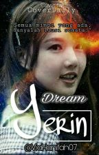 Dream Yerin by ViaHanifah07