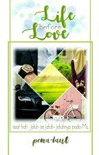 Life Before Love by ashaima-va