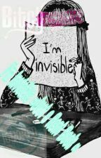 Im Invisible~Just An Rant Book ~ by Ethans_Queen