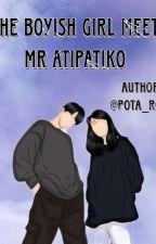 The Boyish Girl Meet Mr Badboy by shin_Silva