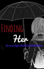 Finding Her {OHSHC fanfiction} -Rewrite- by Animewriter101