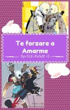 💮💮Te forzare a Amarme💮💮 by SiXFaCeD