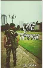 LINE DESTINY  by Della1407