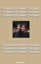 stranger things zodiac ; #1 by -trashmouth
