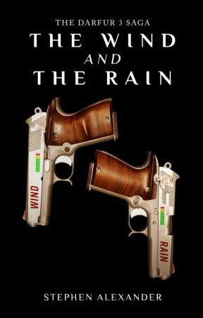 The Wind and The Rain- The Darfur 3 Saga spin-off! by OldManSteve