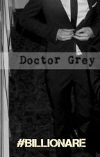 || DOCTOR GREY || MATURE CONTENT WARNING by SeducingHarry19