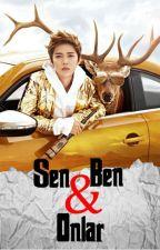SEN, BEN & ONLAR by yaoicenter
