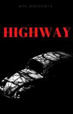 HIGHWAY (Certot + Cerpen) by parkjmin2810