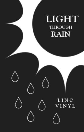 light through rain by lincvinyl