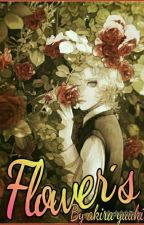FLOWER'S by AkiraYuuki3