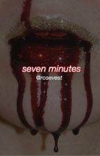 seven minutes | jarchie by loversinabasement