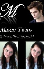 Masen Twins by FanfictionEmma25