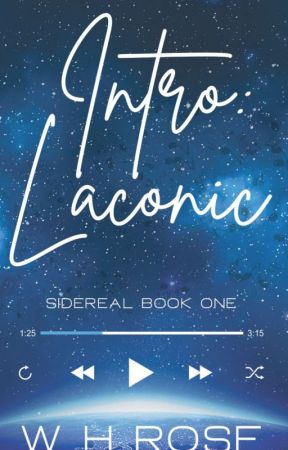 Intro: Laconic (Sideral Book One) (Published) by whysteriarose