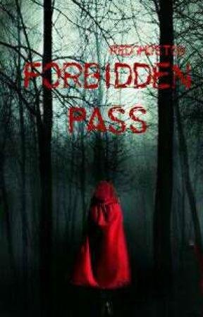 Forbidden Pass by RedGhost00