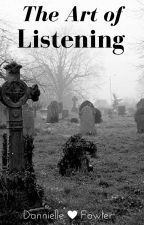 The Art Of Listening by DannielleFowler