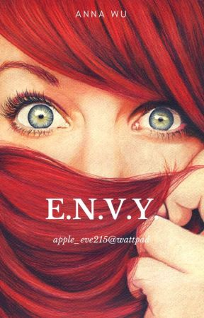 E.N.V.Y. (Mystery, Gothic, Thriller) by apple_eve215