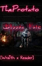 Bloody Fate || Wraith X Reader by CrissuCytus