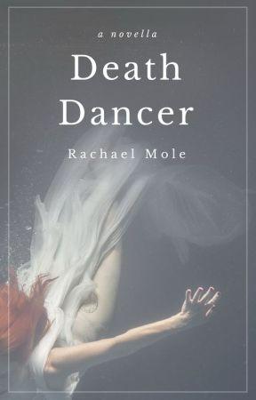 Death Dancer by RachaelMole