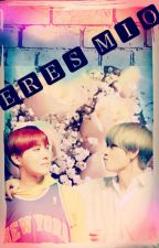 Eres Mío Vhope by girlfromnowhere21
