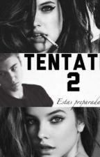 Tentation 2 by Writerloveless